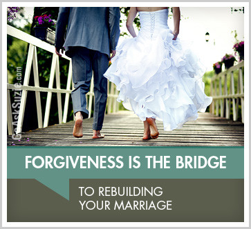 forgiveness is the bridge to rebuilding