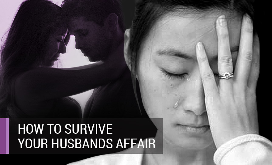 How to Survive Your Husband's Affair