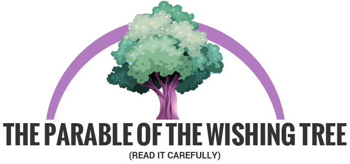 The Parable Of The Wishing Tree